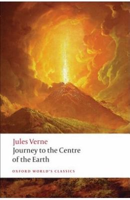 Journey To The Centre Of The Earth - Oxford Worlds Classics