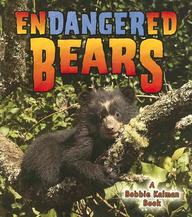 Endangered Bears (Earth's Endangered Animals)