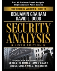 Security Analysis, Sixth Edition, Part Vi - Balance-Sheet Analysis. Implications Of Asset Values