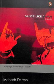 Dance Like A Man : A Stage Play In Two Acts