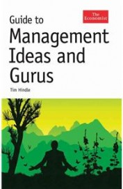Guide To The Management Ideas & Gurus