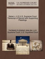 Salzer v. U S U.S. Supreme Court Transcript of Record with Supporting Pleadings