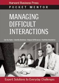 Managing Difficult Interactions - Pocket Mentor