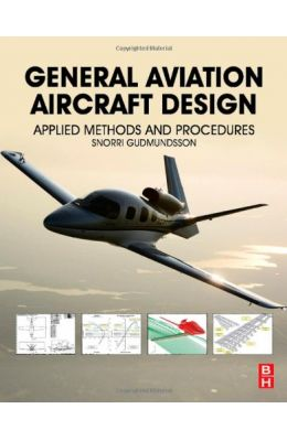 General Aviation Aircraft Design: Applied Methods & Procedures