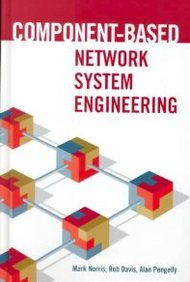 Component-Based Network System Engineering (Communications/Networking)