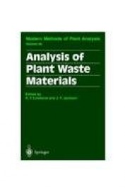 Analysis Of Plant Waste Materials Modern Methods Of Plant Analysis