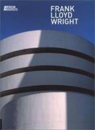 American Architects: Frank Lloyd Wright