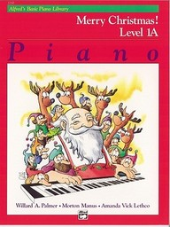 Alfred's Basic Piano Course: Merry Christmas! (Alfred's Basic Piano Library)