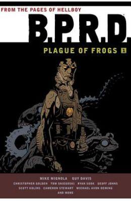 B.P.R.D.: Plague of Frogs, Volume 1