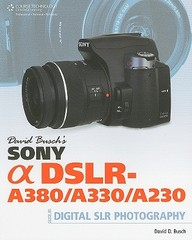 David Busch's Sony Alpha Dslr-a380/a330/a230 Guide To Digital Slr Photography