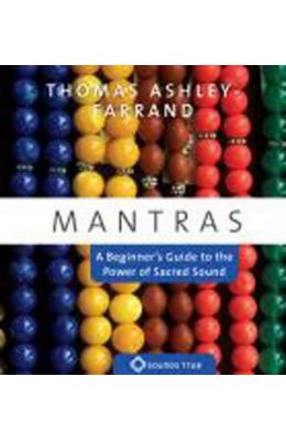 Mantras: A Beginner's Guide to the Power of Sacred Sound