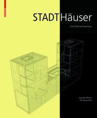 Stadthäuser: Eine Wohnbautypologie (German Edition)