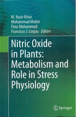 Nitric Oxide In Plants Metabolism & Role In Stress Physiology