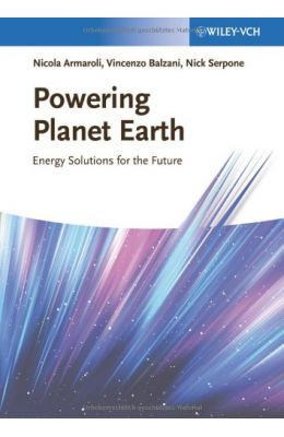 Powering Planet Earth Energy Solutons For The Future