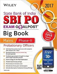 Wileys State Bank of India Probationary Officers (SBI PO) Exam Goalpost Big Book, Mains Phase-II, 2017: Includes 2016 Solved Paper