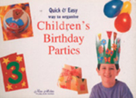 Quick and Easy Way to Organise Children's Birthday Parties