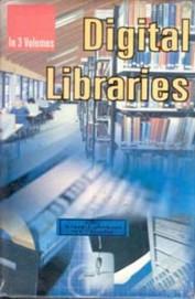 Digital Libraries Set Of 3 Vols