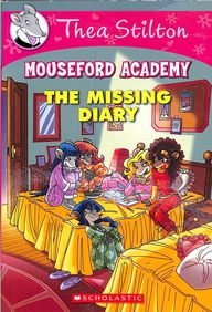 MISSING DIARY : THEA STILTON MOUSEFORD ACADEMY