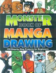 Monster Book Of Manga Drawing : 150 Step By Step  Projects For Beginners