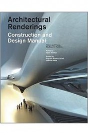 Architectural Renderings Construction & Design     Manual