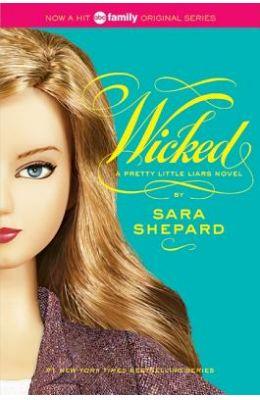 Wicked : A Pretty Little Liars Novel