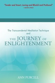 The Transcendental Meditation Technique and The Journey of Enlightenment
