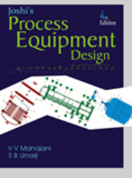 Joshi's Process Equipment Design, 4/E