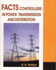 Facts Controllers In Power Transmission And Distribution