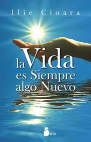 La vida es siempre algo nuevo (Spanish Edition)