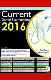 Current Dental Examinations 2016