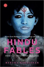 Hindu Fables From Vedas To Vivekananda