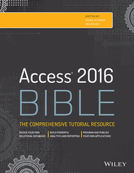 Access 2016 Bible : The Comprehensive Tutorial    Resource