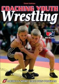 Coaching Youth Wrestling 3rd/Ed