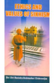 Ethics & Values Of Sikhism