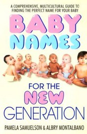 BABY NAMES FOR THE NEW GENERATION