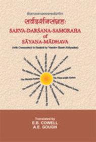 Sarvadarsanasamgraha Of Sayanamadhava (with Commentary In Sanskrit By Vasudev Shastri Abhyankar And English Translation)