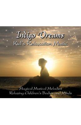 Indigo Dreams Kids Relaxation Music:: Decreasing Stress, Anxiety and Anger, Improve Sleep.