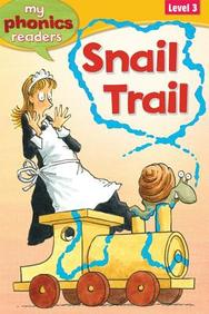 Snail Trail (My Phonics Readers)