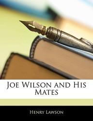Joe Wilson and His Mates