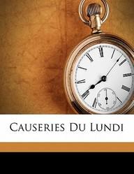 Causeries Du Lundi