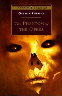 Phantom Of The Opera - Puffin Classics