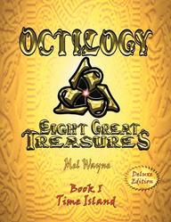 Octilogy: Eight Great Treasures - Book I - Time Island