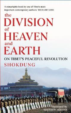 The Division of Heaven And Earth: On Tibets Peaceful Revolution