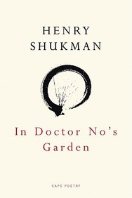 In Doctor No's Garden (Cape Poetry)