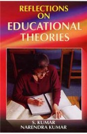 REFLECTIONS ON EDUCATIONAL THEORIES 01 Edition price comparison at Flipkart, Amazon, Crossword, Uread, Bookadda, Landmark, Homeshop18
