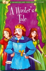 Winters Tale : A Shakespeare Childrens Story