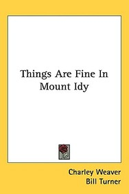 Things Are Fine in Mount Idy
