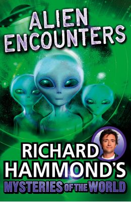 Richard Hammonds Mysteries Of The World : Alien Encounters
