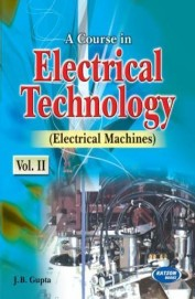 Course In Electrical Technology Vol 2 Electrical Machines
