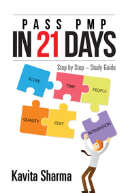 Pass Pmp In 21 Days : Step By Step Study Guide